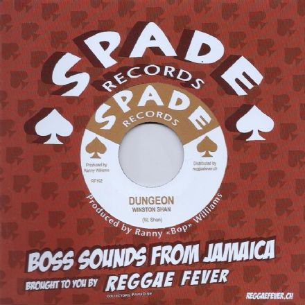 Winston Shan - Dungeon /  The Hippy Boys -  Version (Spade / Reggae Fever) EU 7""